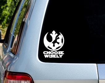 Choose Wisely Star Wars Decal - Star Wars Decal - Car Decal - Phone Decal -Star Wars - yeti decal - R2D2 - Rogue One