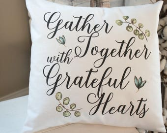 Gather Together with Grateful Hearts white twill throw pillow