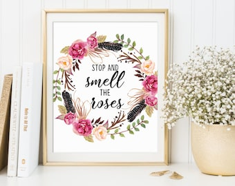 Inspirational Quote, Stop and smell the roses, Motivational Art, Kids Wall Art, Typography Quote, Wall Decor 16x20 11x14 8x10 5x7 4x6