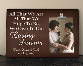 Free Design Proof and Personalization, WEDDING Gift for PARENTS, All That We Are All That We Hope To Be We Owe To Our LOVING Parents  at02