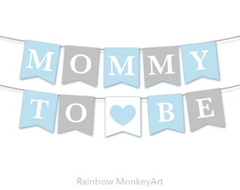 Mommy To Be Bunting for Baby Shower - Baby Shower Decoration Party Flags - Baby Shower Banners - Mommy To Be Banner