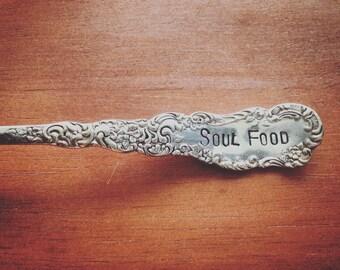 Soul Food, Spoon, Hand Stamped, Vintage