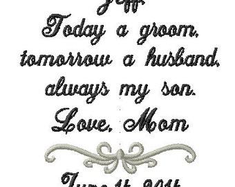 Groom Handkerchief from Mom or Dad - Wedding Handkerchief - Today a GROOM - always my SON - Wedding Handkerchief  Hankerchief Weddings