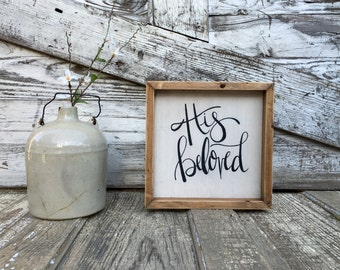 His Beloved | Small Rustic Sign | Home Decor | Mantle Sign | Gallery Wall