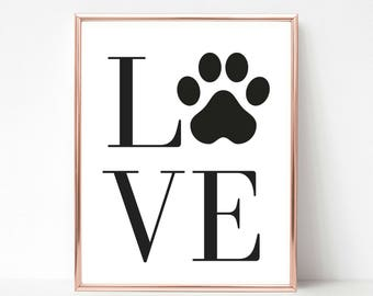 Love with Paw Print, Printable Quote, Cat Lover Gift, Dog Lover Gift, Cat Mom Gift, Dog Mom Gift, Cat Quote, Dog Quote, Printable Wall Art