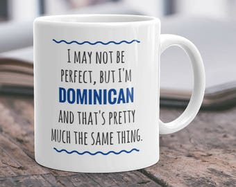 Dominican Mug Dominican Gift Dominican Republic Dominican Dad Dominican Mom Dominican Coffee Mug Dominican Coffee Cup Dominican Pride