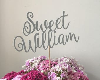 Personalised cake topper/ bouquet topper - Sweet William style - baby shower, birthday, wedding, engagement, celebration