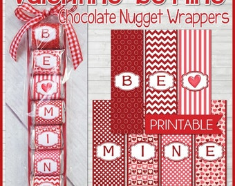 BE MINE Valentine Nugget Wrappers, Chocolate Treat or Gift, Party Favor - Printable Instant Download
