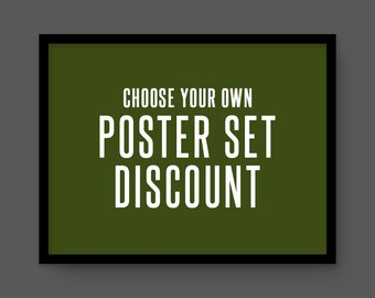 Choose your own poster set and receive a discount on 2 or more!