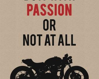 Triumph Bonneville Print - Do it With Passion