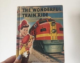 CLEARANCE! The Wonderful Train Ride Vintage Children's Book 1951 - OSVKB0004