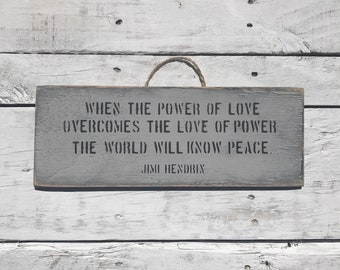 When The Power Of Love Jimi Hendrix Quote Mindfulness Gift Feminist Gift anti trump College Student Gift The Future Is Female Peace Sign