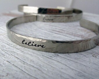 Believe, Fearless, Brave, Inspirational Cuff, Handstamped Bracelet, Silver