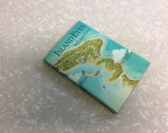 Vintage, Childrens Book, Island Eyes, Adventure Story, Hardback, 1987, Laney Lee, First Edition