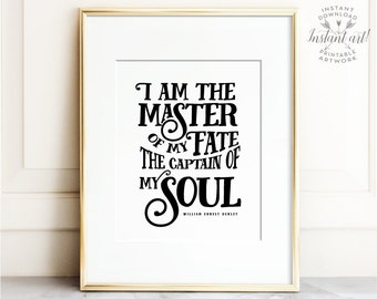 I am the master of my fate, PRINTABLE art, Motivational wall decor, Inspirational wall art, Quote prints, Quote poster, Large wall art, Art