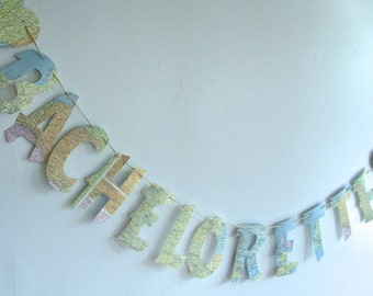 Bachelorette Banner, Bachelorette Party, Map Banner, Travel Theme, Bridal Shower Banner, Map Theme, You Choose Letter Size, From Real Maps