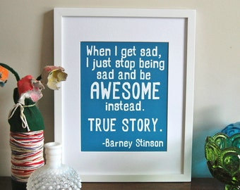 Awesome Typography Print, Awesome quote, Inspirational Print, Barney Stinson quote, 11 x 14 size print