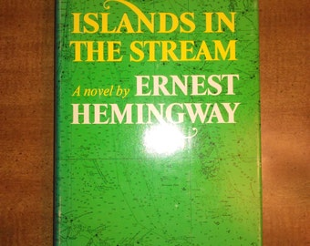 1970 First Edition Islands in the Stream Vintage Book
