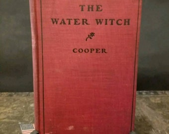 The Water Witch by J Fenimore Cooper