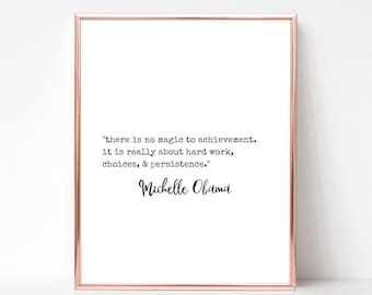 Michelle Obama Quote Print - DIGITAL DOWNLOAD - Michelle Obama Printable Wall Art - Barack Obama - Feminist Quote Print - Michelle 2020