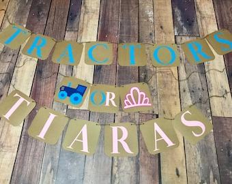 Gender Reveal Tractors or Tiaras Banner, Baby shower reveal Banner, Baby gender reveal party shower banner, Tractors or Tiaras, Boy or Girl