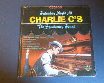 Saturday Night At Charlie C's The Speakeasy Sound Vinyl Record LP Sealed S-194 Spinorama Records