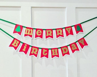 Merry Birthday Banner / Christmas Birthday Banner