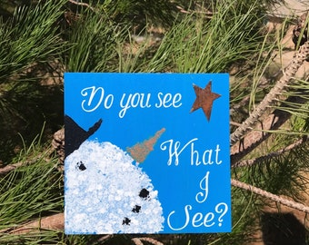 Snowman- Do You See What I See