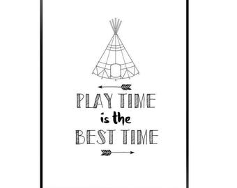 Play time is the best time print / A4 tee pee print