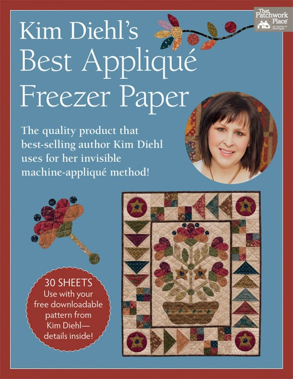 Kim Diehl's Best Applique Freezer Paper 30 Sheets From Martingale. Used With Patterns For Invisible Machine-Applique Method