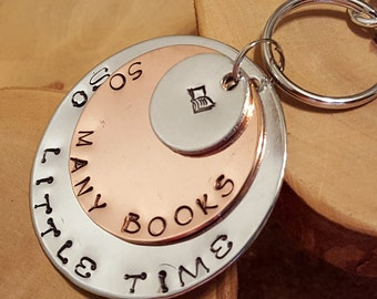 So Many Books So Little Time hand stamped triple layer jumbo keychain ... great gift idea for teachers librarians bibliophiles