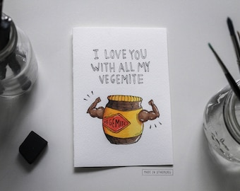 Greeting Card - I Love You with all my Vegemite / Valentine's Day, Love, Vegemite-inspired + Australia
