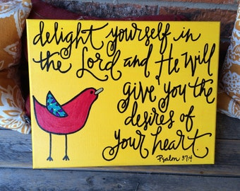 Psalm 37:4 on 8x10 canvas