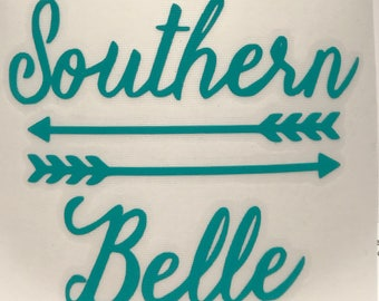 Southern Belle Arrows Vinyl Decal Sticker/Southern Belle/Arrow/Southern/Yeti Decal/Yeti Sticker/Car Decal/Laptop Decal/Macbook Decal