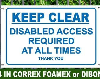 Keep Clear Diabled Access required NO PARKING SIGN