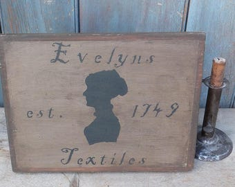 Primitive Wood Sign - Evelyn's Textiles