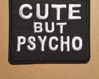 Cute But Psycho Iron On Patch