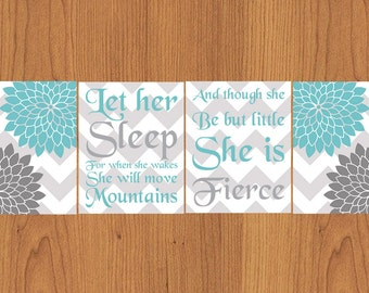Let Her Sleep For When She Wakes And Though She Be But Little She is Fierce Nursery Wall Art Chevron Floral Aqua Grey Set of Four (111)