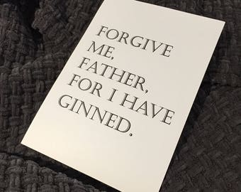 Forgive me, Father, for I have ginned // Gin Print // Drinking // Dining Room // Bar // Kitchen // Home Decor Wall Art // A3 A4 A5
