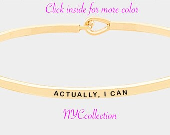 ACTUALLY, I CAN - inspiration thin hook bracelet