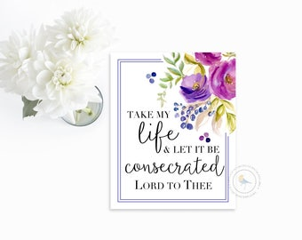 Take My Life and Let It Be Consecrated Lord | Classic Hymn | Printable Wall Art | Christian Home Decor | DIGITAL Instant Download