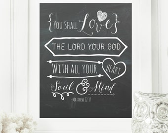 "Limited Edition Digital Print - Instant 8x10 ""Matthew 22:37"" Chalkboard Digital Wall Art Print 