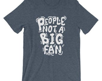 People not a big fan anti-social animal dog cat lover t-shirt