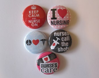 set of 5 nurse themed Mini 1 inch magnets or 1.25 inch button magnets  you choose size