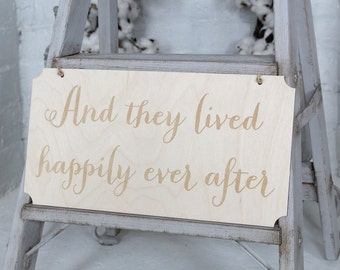 And They Lived Happily Ever After Sign Rustic Wedding Sign