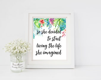 So She decided, Inspirational quote, Positive inspiration, Motivational Print, motivational quotes, positive quotes, positive quotes