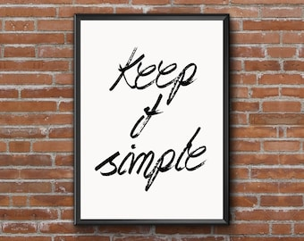 Motivational Poster, Keep it simple, Printable Quote Art, Typography Art, Printable Wall Art, Inspirational Print, INSTANT DOWNLOAD ART