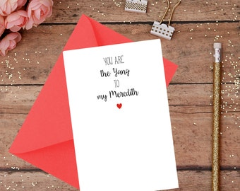 You Are The Yang to my Meredith - Meredith & Yang, Grey's Anatomy Friends Card - BFF