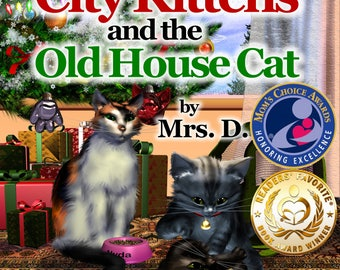 The City Kittens and the Old House Cat - signed with a special message!