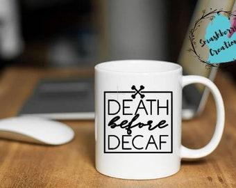 Death Before Decaf Vinyl Mug Decal
